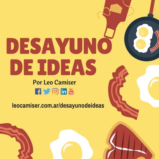 Desayuno de ideas | Leo Camiser